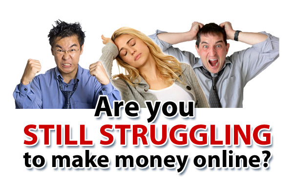 are-you-still-struggling-to-make-money-online